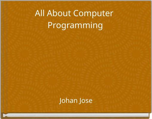 All About Computer Programming