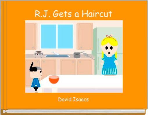 R.J. Gets a Haircut