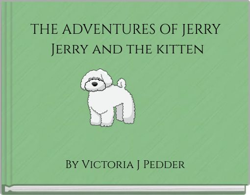 THE ADVENTURES OF JERRY Jerry and the kitten