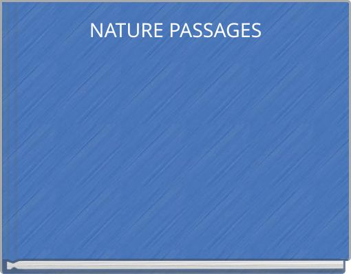 NATURE PASSAGES