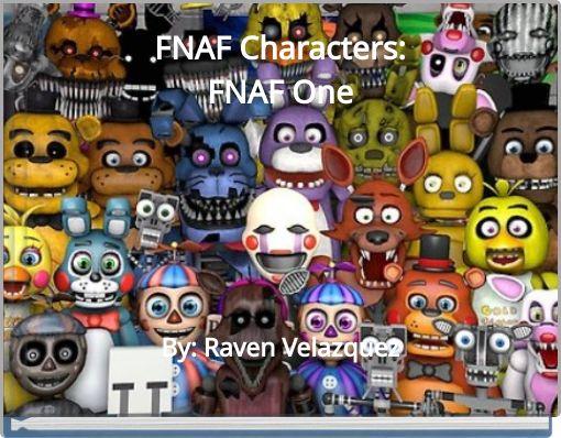 FNAF Characters:FNAF One