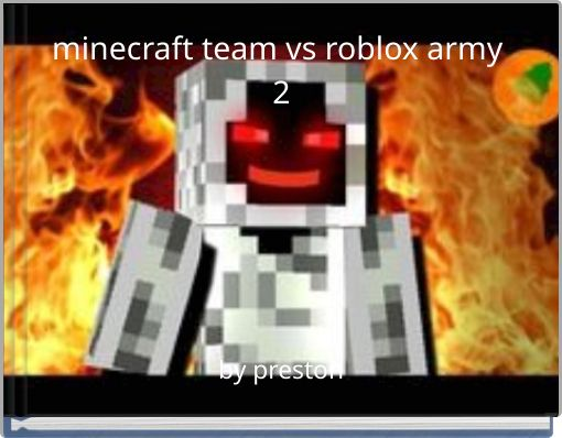 minecraft team vs roblox army 2