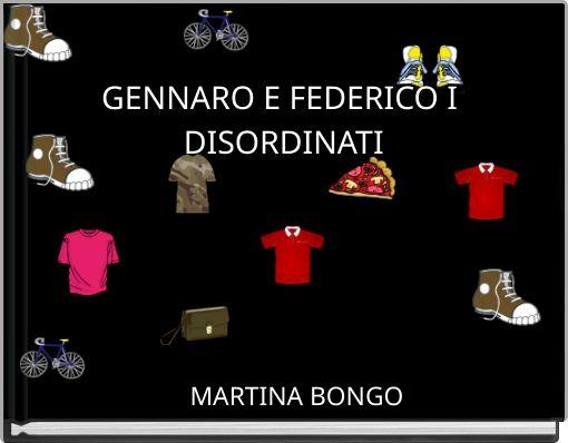 GENNARO E FEDERICO I DISORDINATI