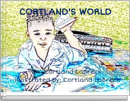 CORTLAND'S WORLD