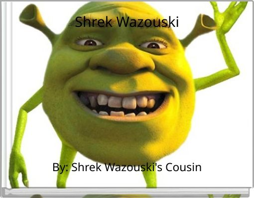Shrek Wazouski