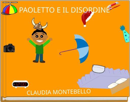 PAOLETTO E IL DISORDINE