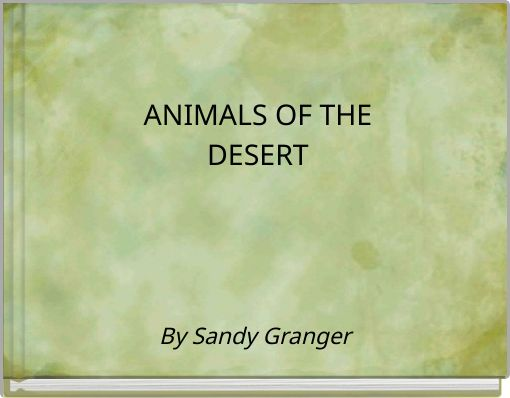 ANIMALS OF THEDESERT