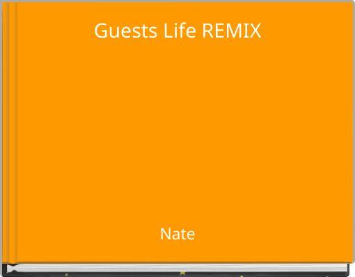 Guests Life REMIX