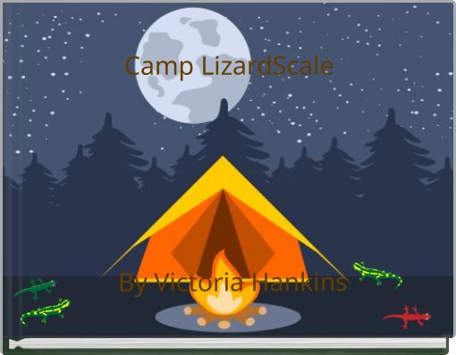 Camp LizardScale By Victoria Hankins