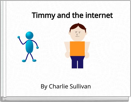 Timmy and the internet