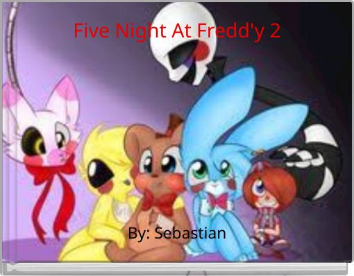 Five Night At Fredd'y 2