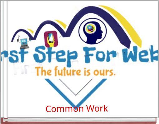 Common Work