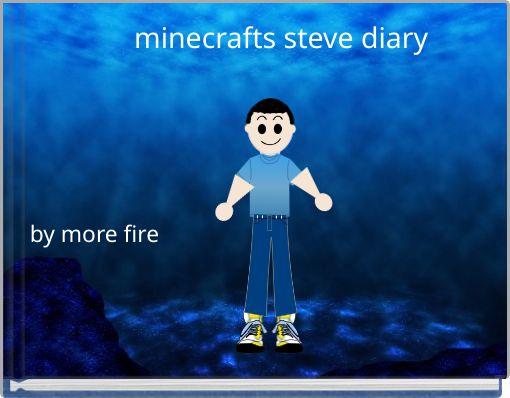 minecrafts steve diary