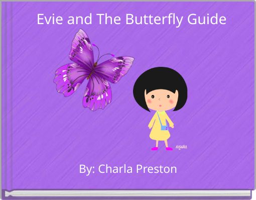 Evie and The Butterfly Guide