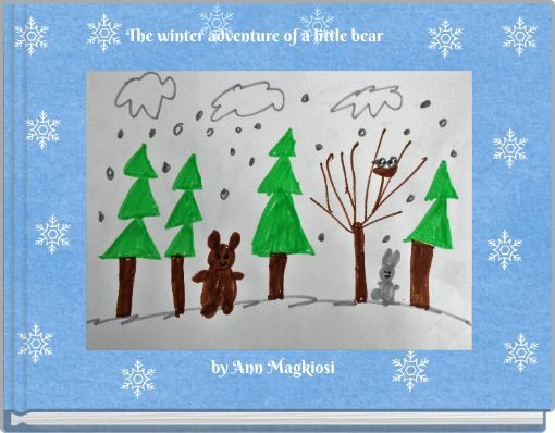 The winter adventure of a little bear