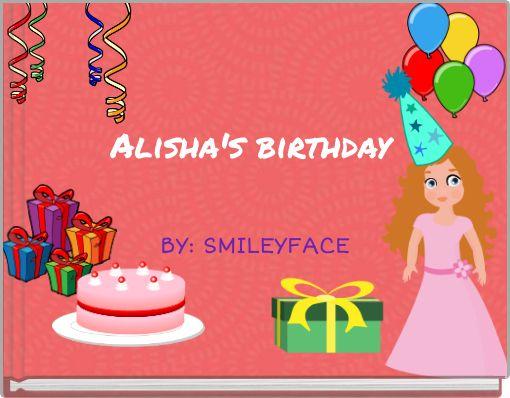 Alisha's birthday
