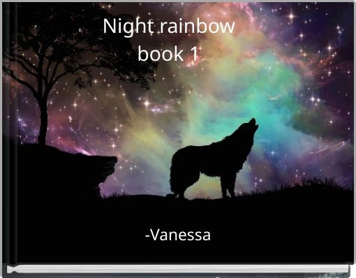 Night rainbow   book 1