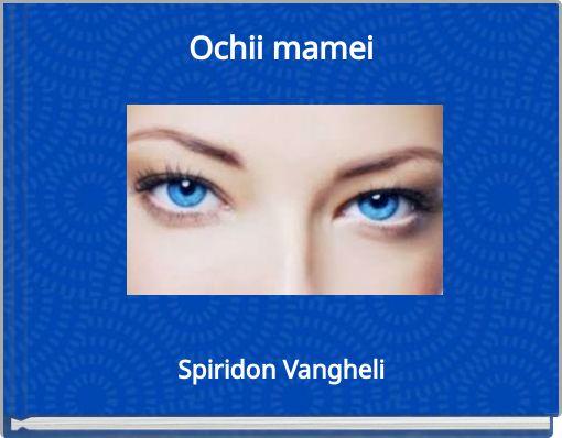 Ochii mamei