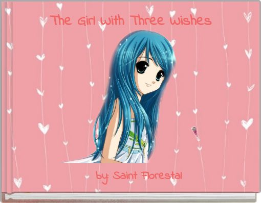 The Girl With Three Wishes