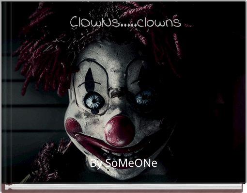 ClOwNs.....clowns