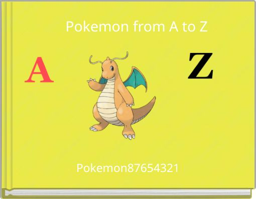 Pokemon from A to Z