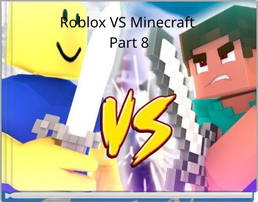 Roblox VS Minecraft Part 8
