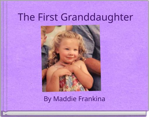 The First Granddaughter