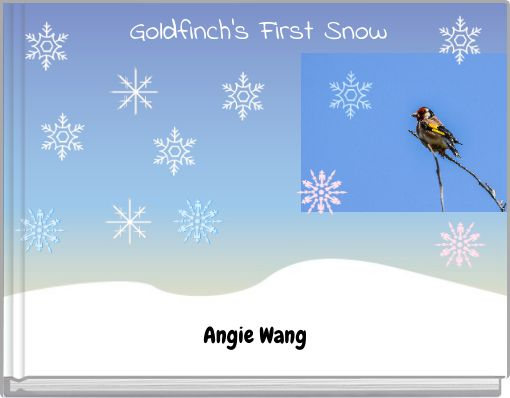 Goldfinch's First Snow