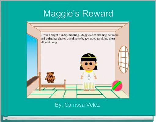 Maggie's Reward