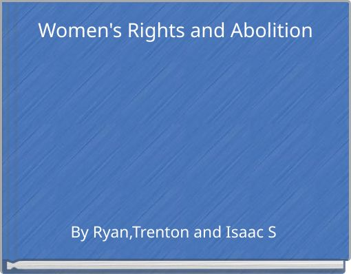 Women's Rights and Abolition