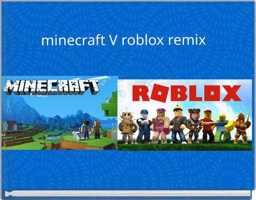 minecraft V roblox remix