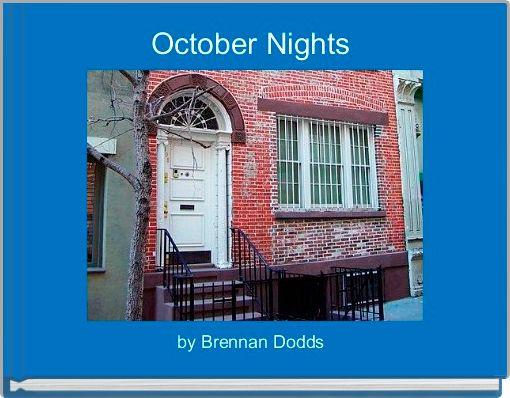 October Nights
