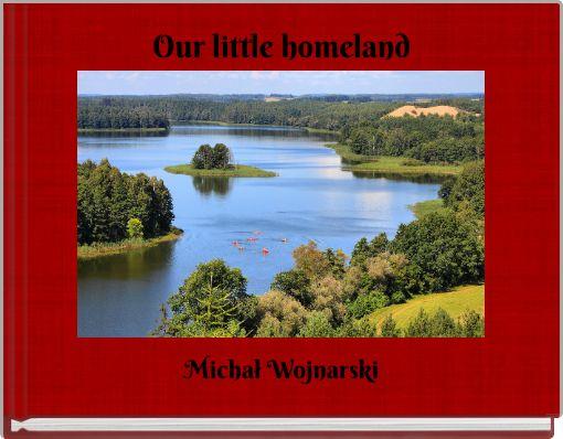 Our little homeland