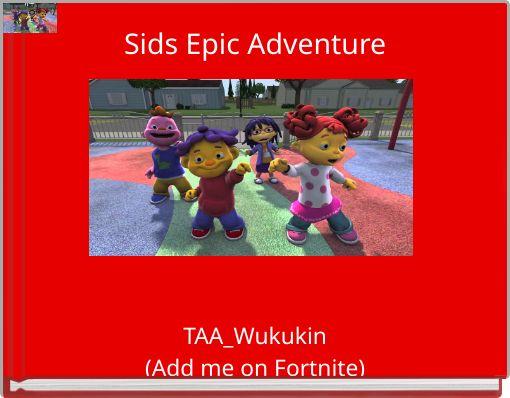 Sids Epic Adventure