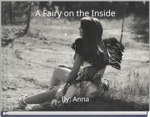 A Fairy on the Inside