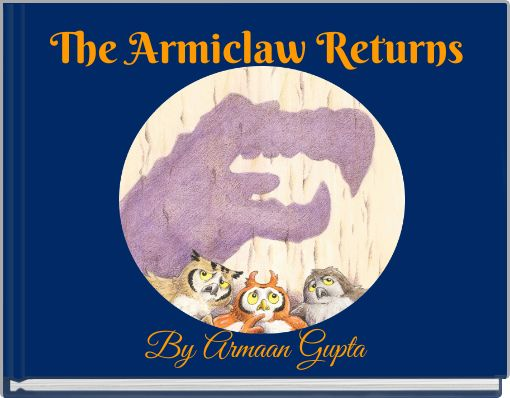 The Armiclaw Returns