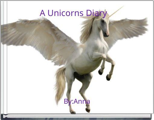 A Unicorns Diary