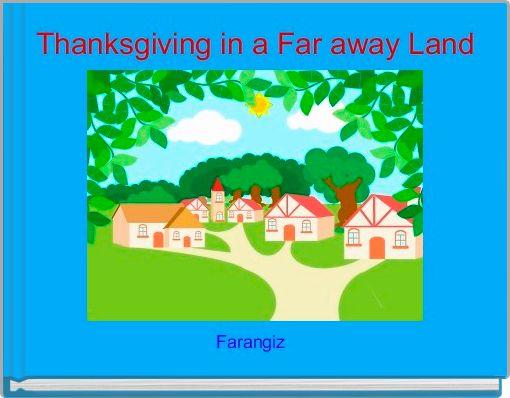 Thanksgiving in a Far away Land