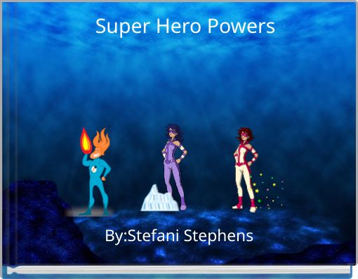 Super Hero Powers