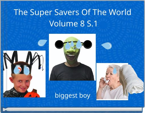 The Super Savers Of The World Volume 8  S.1