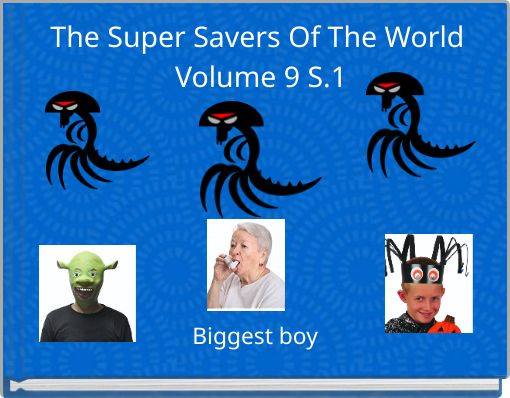 The Super Savers Of The World Volume 9  S.1
