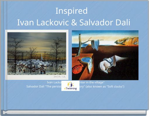Inspired  Ivan Lackovic & Salvador Dali
