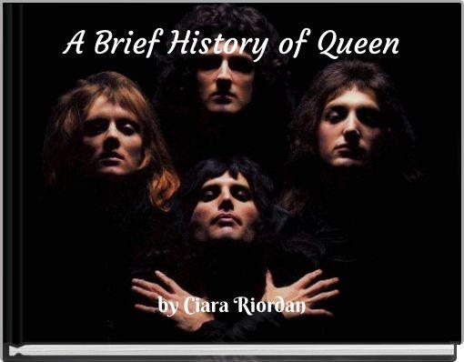 A Brief History of Queen