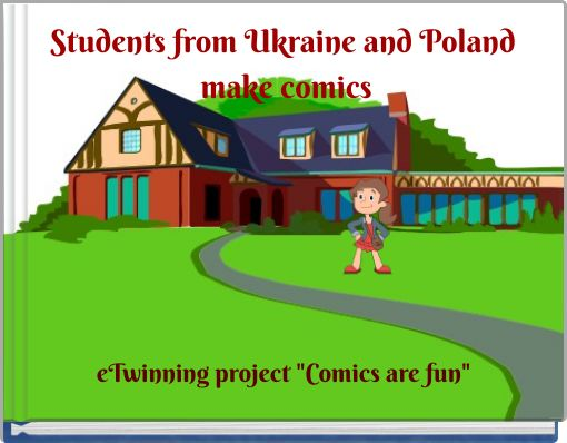 Students from Ukraine and Poland make comics