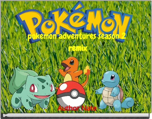 pokemon adventures season 2 remix