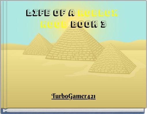 Life of a ROBLOX NOOB BOOK 3