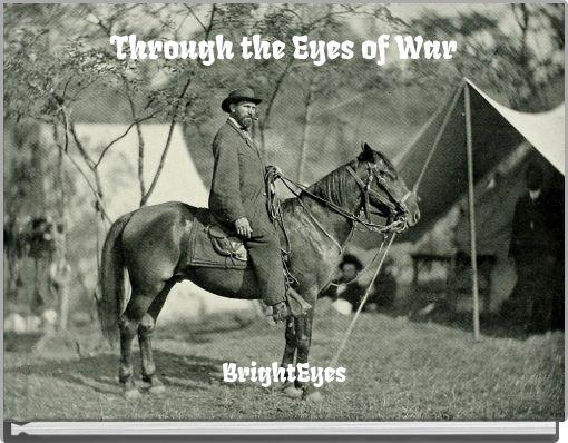 Through the Eyes of War