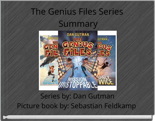 The Genius Files Series Summary