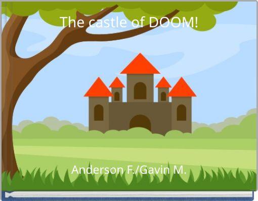 The castle of DOOM!