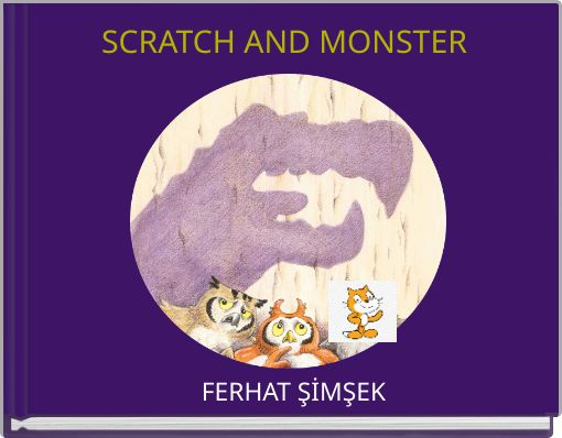 SCRATCH AND MONSTER